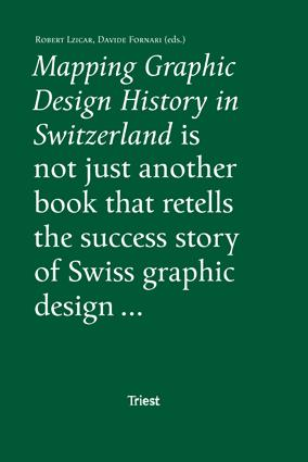 Mapping Graphic Design History in Switzerland