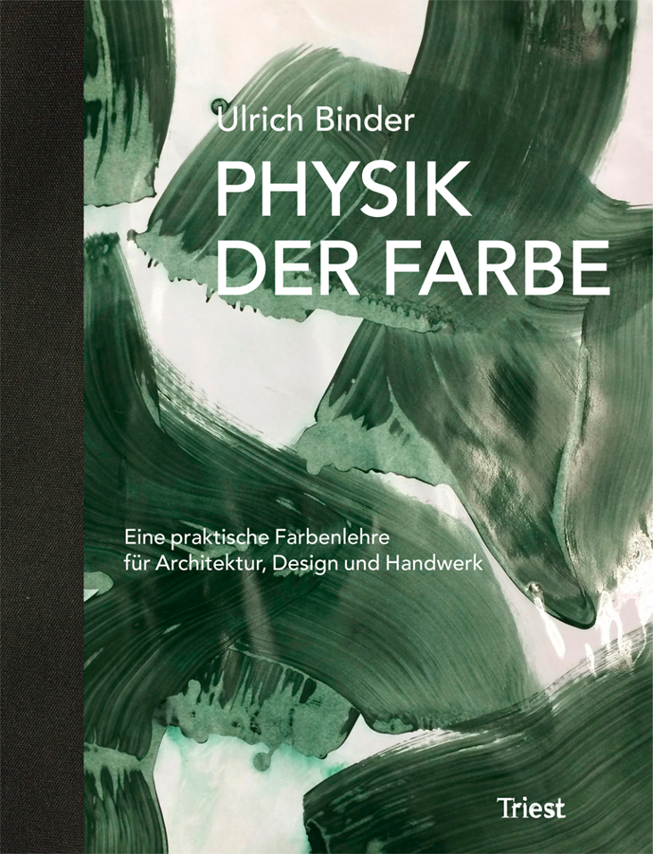 Physik der Farbe [Physics of Colour]