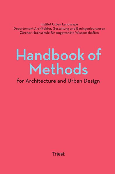 Handbook of Methods for Architecture and Urban Design
