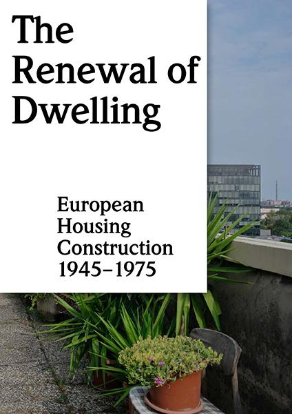 The Renewal of Dwelling